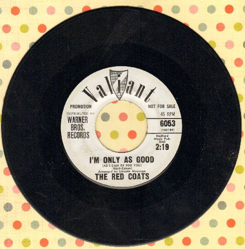 Red Coats - Jack Of All Hearts/I'm Only As Good (As I Can Be For You) (DJ advance pressing)(minor wol) - EX8/ - 45 rpm Records