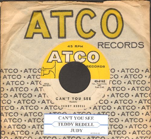 Redell, Teddy - Can't You See/Judy (FANTASTIC Vintage Rock & Roll 2-sider! - with Atco company sleeve and juke box label) - EX8/ - 45 rpm Records