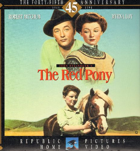 The Red Pony - The Red Pony - LASERDISC version of the 1949 Western Classic Starring Robert Mitchum and Myrna Loy (This is a LASERDISC, NOT any other kind of media, gate-fold cover) - NM9/NM9 - LaserDiscs