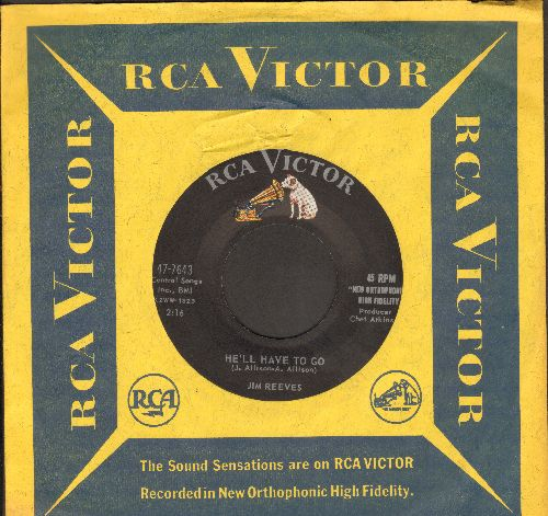 Reeves, Jim - He'll Have To Go/In A Mansion Stands My Love (with RCA company sleeve) - NM9/ - 45 rpm Records