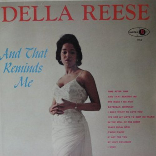 Reese, Della - And That Reminds Me: Time After Time, The More I See You, In The Still Of The Night (Vinyl MONO LP record) - VG7/NM9 - LP Records