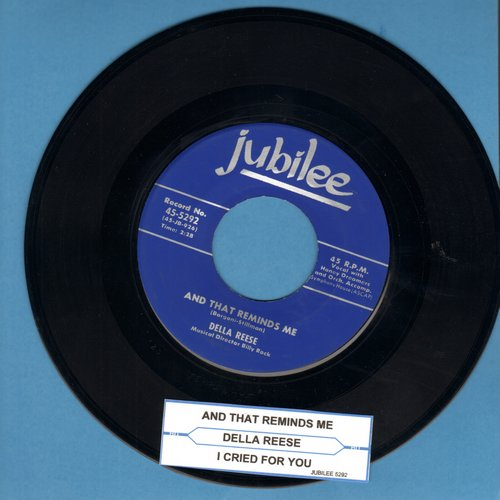 Reese, Della - And That Reminds Me/I Cried For You (with juke box label) - EX8/ - 45 rpm Records