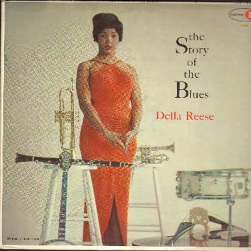 Reese, Della - The Story Of The Blues: Lover Man, Things Ain't What They Used To Be, Empty Bed Blues, Good Morning Blues, St. James Infirmary (Vinyl MONO LP record) - EX8/VG7 - LP Records