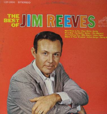 Reeves, Jim - The Best Of: He'll Have To Go, Four Walls, Billy Bayou, Danny Boy, Adios Amigo, Blue Boy (Vinyl STEREO LP record) - EX8/VG7 - LP Records
