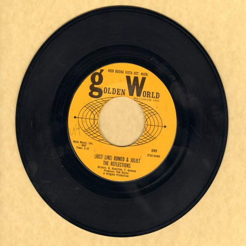 Reflections - Just Like Romeo & Juliet/Can't You Tell By The Look In My Eyes - VG7/ - 45 rpm Records