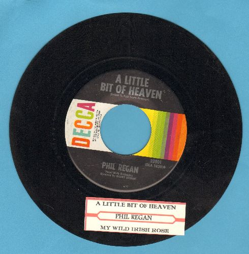 Regan, Phil - A Little Bit Of Heaven/My Wild Irish Rose (with juke box label) - EX8/ - 45 rpm Records