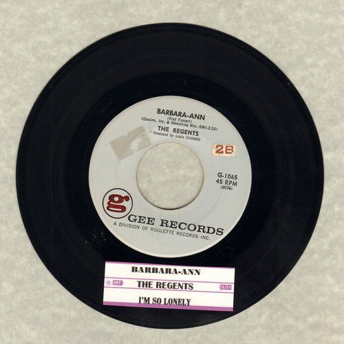 Regents - Barbara-Ann/I'm So Lonely (with juke box label)(minor wol) - EX8/ - 45 rpm Records