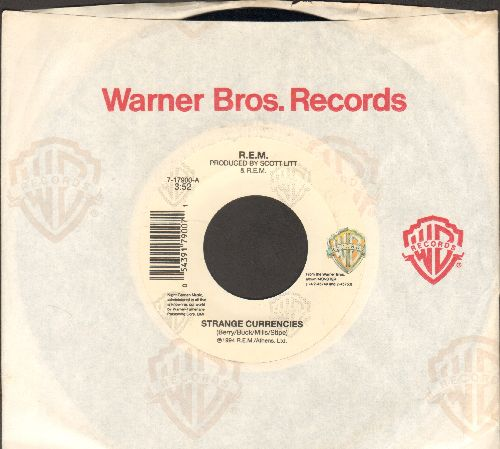 R.E.M. - Strange Currencies/Strange Currencies (Instrumental) (with Warner Brothers company sleeve) - EX8/ - 45 rpm Records