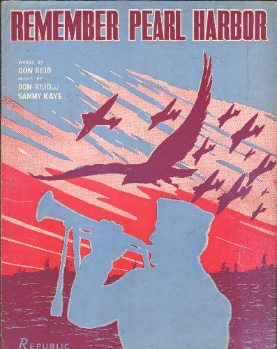 Remember Pearl Harbor - Remember Pearl Harbor - Vintage SHEET MUSIC for the patriotic WWII Song - VG7/ - Sheet Music