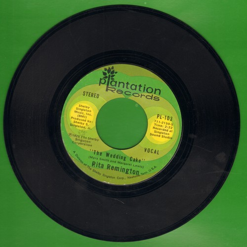 Remington, Rita - The Wedding Cake/I've Never Been This Far Before - VG7/ - 45 rpm Records