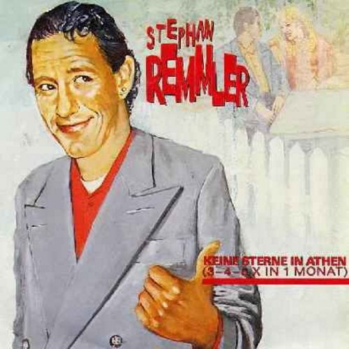 Remmler, Stephan - Keine Sterne in Athen (2 Versions) (German Pressing with picture sleeve - Stephan Remmler was one third of Trio, the German New Wave Phenomenon with the world-hit -Da Da Da-) - M10/EX8 - 45 rpm Records