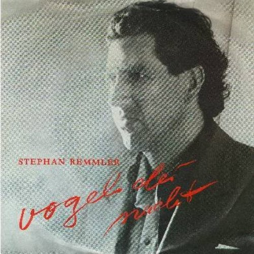 Remmler, Stephan - Vogel der Nacht/Trommeln der Nacht (German Pressing with picture sleeve, sung in German) - NM9/EX8 - 45 rpm Records