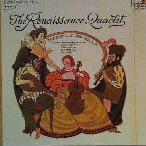 Renaissance Quartet - Top Hits C. 1420-1635 A.D.: Witches Dance (from MacBeth), A Jig, Vergine Bella, Es ist ein Ross entsprungen, Verbum Caro factum Est, Hayl Mary Full Of Grace (Vinyl STEREO LP record, gate-fold cover) - NM9/NM9 - LP Records
