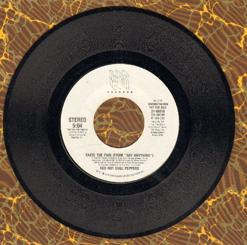 Red Hot Chili Peppers - Taste The Pain/All For Love (by Nancy Wilson on flip-side, both songs featured in film -Say Anything-) - NM9/ - 45 rpm Records