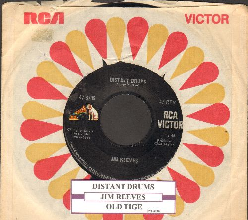 Reeves, Jim - Distant Drums/Old Tige (with juke box label and RCA company sleeve) - EX8/ - 45 rpm Records