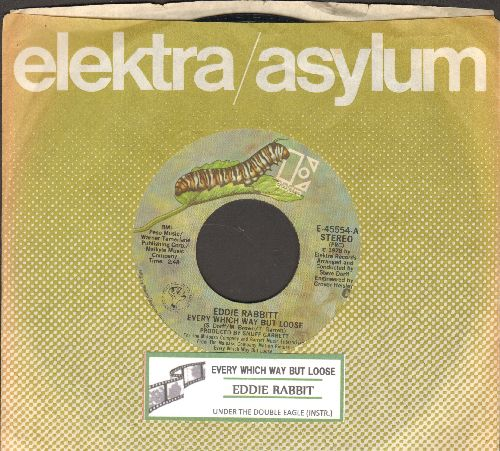 Rabbitt, Eddie - Every Which Way But Loose/Under The Double Eagle (with juke box label and Elektra company sleeve) - NM9/ - 45 rpm Records