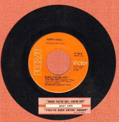 Reed, Jerry - When You're Hot, You're Hot (When You're Not, You're Not)/Youv've Been Cryin' Again (with juke box label) - NM9/ - 45 rpm Records
