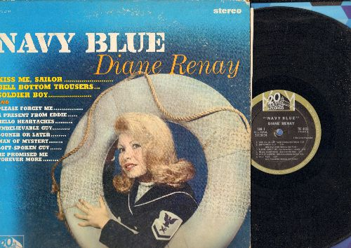Renay, Diane - Navy Blue: Kiss Me Sailor, Bell Bottom Trousers, Soldier Boy, Please Forget Me, A Present From Eddie, Hello Heartaches, Sooner Or Later, Soft-Spoken Guy (Vinyl MONO LP record) - VG7/VG6 - LP Records