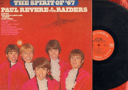 Revere, Paul & The Raiders - The Spirit Of '67: Hungry, The Great Airplane Strike, Good Thing, Our Candidate, Undecided Man, 1001 Arabian Nights (vinyl MONO LP record) - EX8/EX8 - LP Records