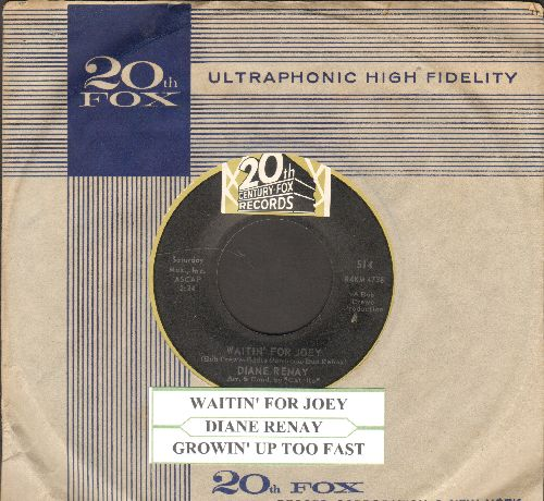 Renay, Diane - Growin' Up Too Fast/Waitin' For Joey (vintage 20th Century-Fox company sleeve and juke box label) - NM9/ - 45 rpm Records