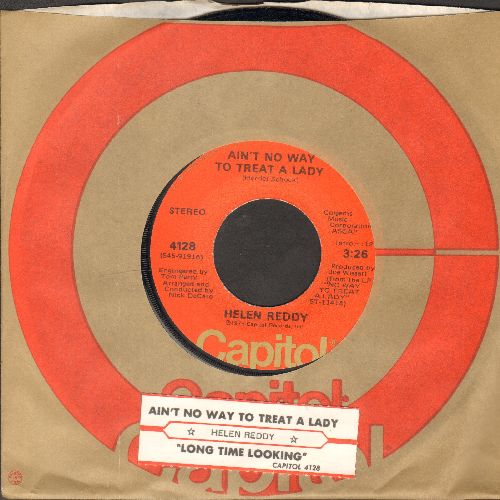 Reddy, Helen - Ain't No Way To Treat A Lady/Long Time Looking (with juke box label and Capitol company sleeve) - NM9/ - 45 rpm Records