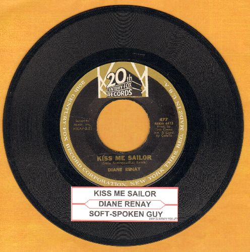 Renay, Diane - Kiss Me Sailor/Soft-Spoken Guy (with jukebox label) - EX8/ - 45 rpm Records