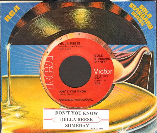 Reese, Della - Don't You Know/Someday You'll Want Me To Want You (red label double-hit re-issue with juke box label and RCA company sleeve)) - NM9/ - 45 rpm Records