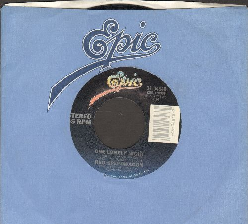 REO Speedwagon - One Lonely Night/Wheels Are Turnin' (with Epic company sleeve) - NM9/ - 45 rpm Records