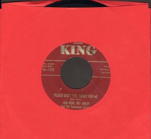 Reno, Don, Red Smiley & The Tennessee Cutups - Please Don't Feel Sorry For Me/Love Call Waltz - NM9/ - 45 rpm Records
