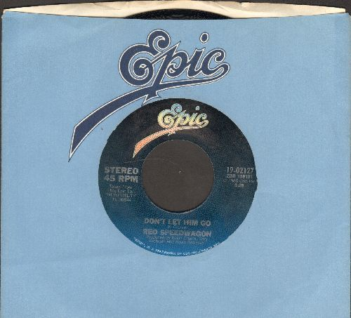 REO Speedwagon - Don't Let Him Go/I Wish You Were There (with Epic company sleeve) - NM9/ - 45 rpm Records