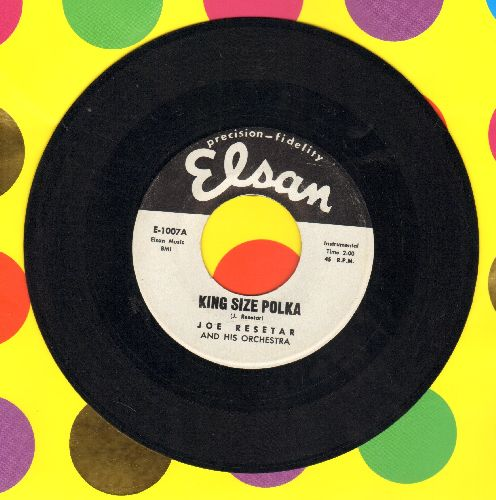 Resetar, Joe & His Orchestra - King Size Polka/Cry Baby Polka - NM9/ - 45 rpm Records