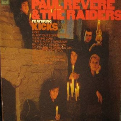 Revere, Paul & The Raiders - Kicks: I'm Not Your Stepping Stone, Melody For An Unknown Girl, Get It On, Little Girl In The 4th Row (Vinyl MONO LP record) - NM9/VG7 - LP Records