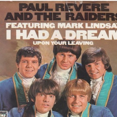 Revere, Paul & The Raiders - I Had A Dream/Upon Your Leaving (with picture sleeve) - EX8/EX8 - 45 rpm Records