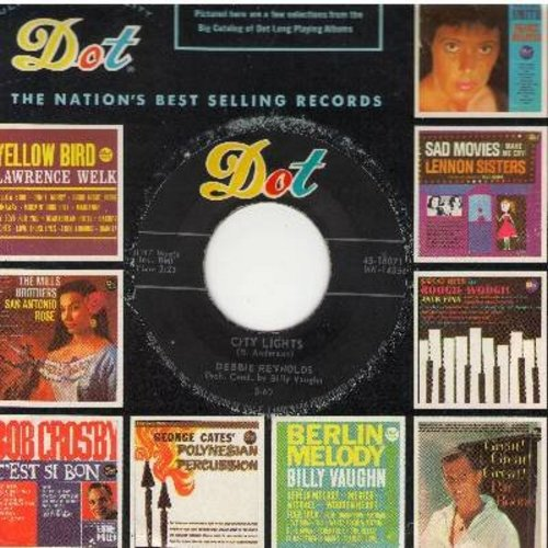 Reynolds, Debbie - City Lights/A Touch Of Your Love (with Dot company sleeve) - EX8/ - 45 rpm Records