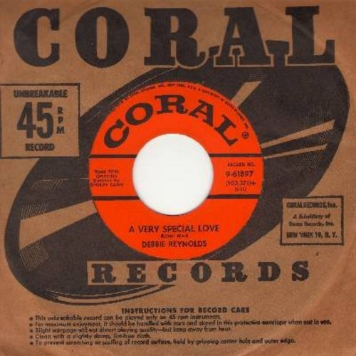 Reynolds, Debbie - A Very Special Love/I Saw A Country Boy (with vintage Coral company sleeve) - EX8/ - 45 rpm Records