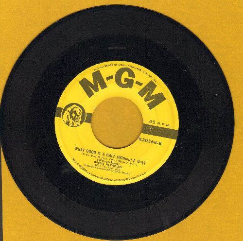 Reynolds, Debbie - What Good Is A Gal? (Without A Guy)/Am I In Love? - EX8/ - 45 rpm Records