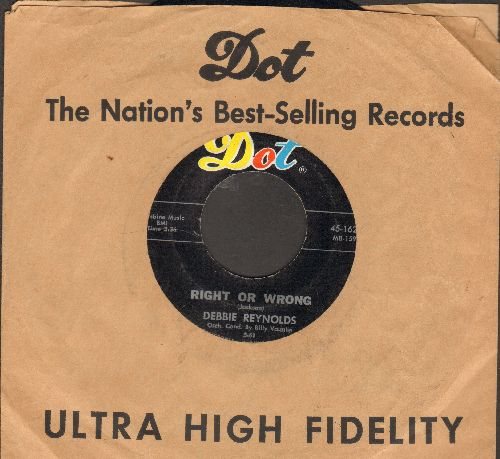 Reynolds, Debbie - Right Or Wrong/Are You For Real (with Dot company sleeve) - EX8/ - 45 rpm Records