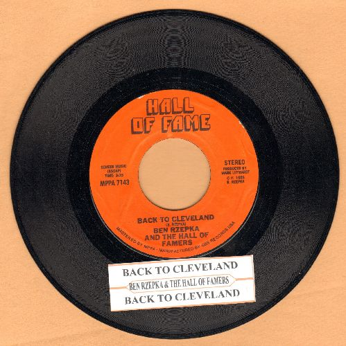 Rzepka, Ben & The Hall Of Famers - Back To Cleveland (double-A-sided DJ advance pressing with juke box label) - NM9/ - 45 rpm Records