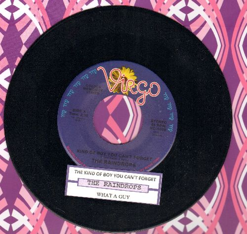 Raindrops - What A Guy/The Kind of Boy You Can't Forget (double-hit re-issue with juke box label) - NM9/ - 45 rpm Records