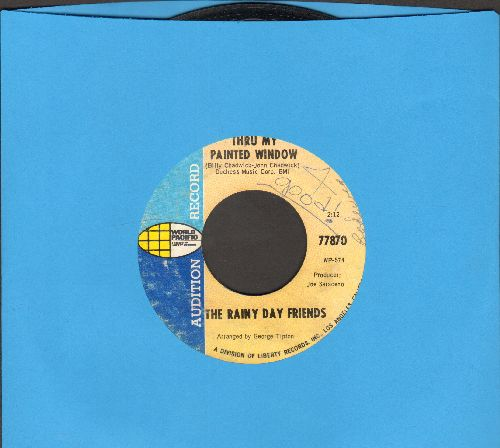 Rainy Day Friends - Thru My Painted Window/Not Like Before (DJ advance pressing, minor wol) - EX8/ - 45 rpm Records