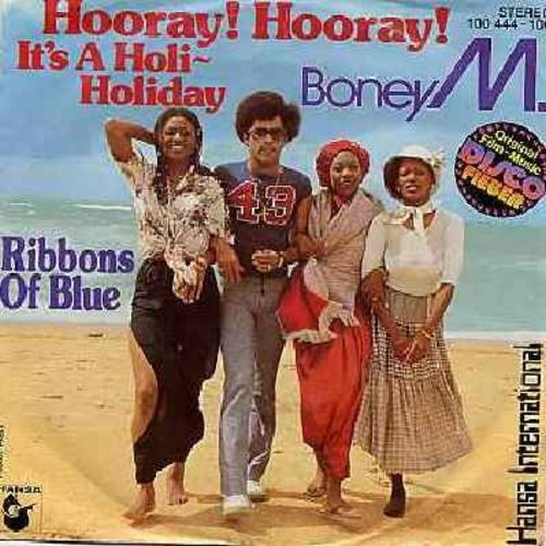 Boney M - Hooray! Hooray! It's A Holi-Holiday/Ribbons Of Blue (German Pressing with picture sleeve) - NM9/VG7 - 45 rpm Records