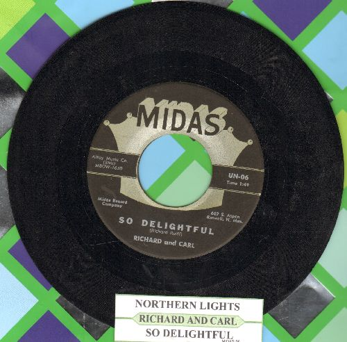 Richard And Carl - So Delightful/Northern Lights (with juke box label) - NM9/ - 45 rpm Records