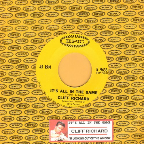 Richard, Cliff - It's All In The Game/I'm Looking Out Of The Window (MINT condition with vintage Epic company sleeve and juke box label) - M10/ - 45 rpm Records
