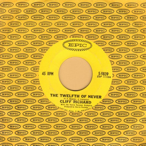 Richard, Cliff - The Twelfth Of Never (ENCHANTING cover version of Johnny Mathis hit)/Paradise Lost (with Epic company sleeve) - NM9/ - 45 rpm Records