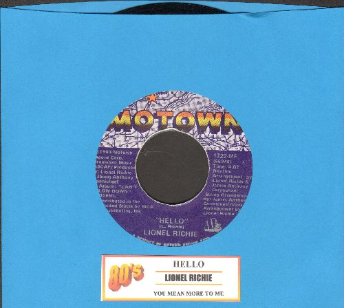 Richie, Lionel - Hello/You Mean More To Me (with juke box label) - EX8/ - 45 rpm Records