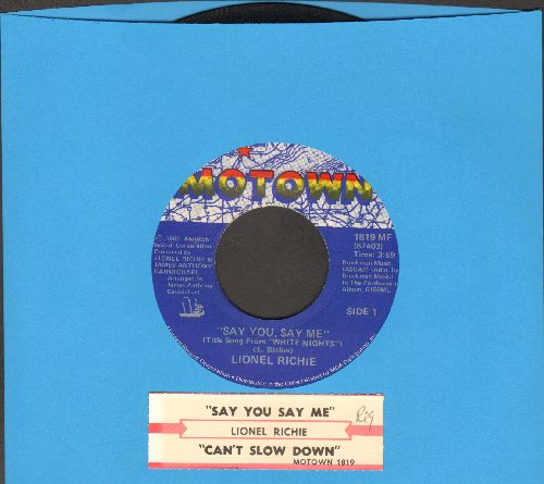 Richie, Lionel - Say You, Say Me (from film -White Knights-)/Can't Slow Down (with juke box label) - NM9/ - 45 rpm Records