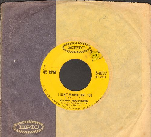 Richard, Cliff - I Don't Wanna Love You/Look In My Eyes, Maria (with vintage Epic company sleeve) - EX8/ - 45 rpm Records