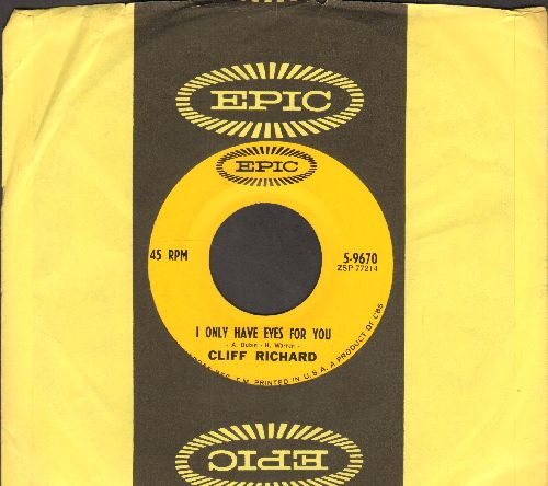 Richard, Cliff - I Only Have Eyes For You/I'm The Lonely One (with Epic company sleeve) - NM9/ - 45 rpm Records