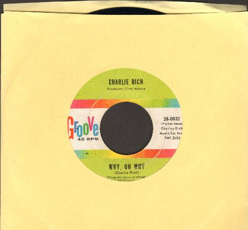 Rich, Charlie - Why, Oh Why/Lady Love - NM9/ - 45 rpm Records
