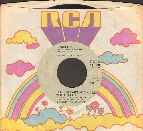 Rich, Charlie - Ten Dollars And A Clean White Shirt/She Called Me Baby (with RCA company sleeve) - EX8/ - 45 rpm Records